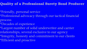Quality of a Professional Surety Bond Producer
